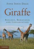 Giraffe - Biology, Behaviour and Conservation
