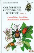 Coléoptères Phytophages d'Europe Tome 3 Anthribidae, Bruchidae, Curculionicdae Entiminae