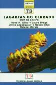 Lagartas do Cerrado - Guia de Campo