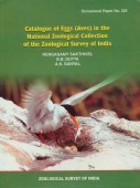 Catalogue of Eggs (Aves) in the National Zoological Collection of the Zoological Survey of India
