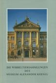 Die Wirbeltiersammlungen des Museums Alexander Koenig
