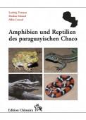 Amphibien und Reptilien des paraguayischen Chaco