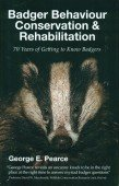 Badger Behaviour, Conservation & Rehabilitation - 70 Years of getting to know Badgers