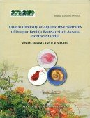 Faunal diversity of Aquatic Invertebrates of Deepor Beel (a Ramsar site), Assam, Northeast India