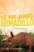 The Nine-Banded Armadillo - A Natural History