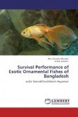 Survival Performance of Exotic Ornamental Fishes of Bangladesh under Starved Condition in Aquarium