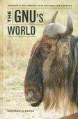 The Gnu's World - Serengeti Wildebeest Ecology and Life History