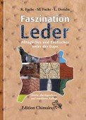 Faszination Leder – Alltägliches und Exotisches unter der Lupe