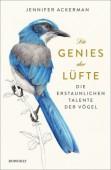 Die Genies der Lüfte – Die erstaunlichen Talente der Vögel