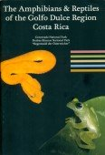 The Amphibians & Reptiles of the Golfo Dulce Region in Costa Rica