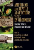 Amphibian and Reptile Adaptations to the Environment – Interplay Between Physiology and Behavior