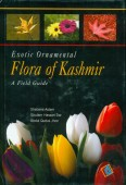 Exotic Ornamental Flora of Kashmir – A Field Guide