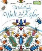 Die fabelhafte Welt der Käfer