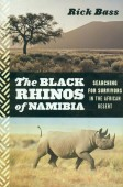 The Black Rhinos of Namibia - Searching for Survivors in the African Desert