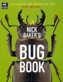 Nick Baker s Bug Book