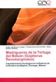 Madrigueras de la Tortuga del Bolsón (Gopherus flavomarginatus) Caracterización Ecológica en la Reserva de la Biosfera de Mapimí, Durango, México