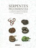 Serpentes Peçonhentas e Acidentes Ofidicos no Brasil