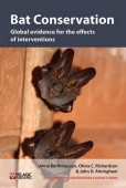 Bat Conservation – Global evidence for the effects of interventions