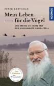 Mein Leben für die Vögel und meine 60 Jahre mit der Vogelwarte Radolfzell – Vom Waldschrat zur Wissenschaft