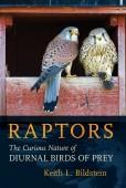 Raptors. The Curious Nature of Diurnal Birds of Prey