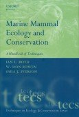 Marine Mammal Ecology and Conservation – A Handbook of Techniques