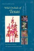 Field Guide to Wild Orchids of Texas