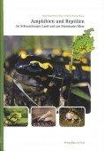 Amphibien und Reptilien im Schaumburger Land und am Steinhuder Meer