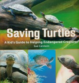 Saving Turtles - A Kid's Guide to Helping Endangered Creatures