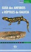 Guia dos Anfibios e Reptiles de Galicia