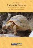 Testudo kleinmanni. Meine Erfahrungen mit der Haltung der Ägyptischen Landschildkröte