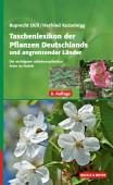 Taschenlexikon der Pflanzen Deutschlands und angrenzender Länder - Die häufigsten mitteleuropäischen Arten im Portrait
