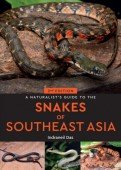 Naturalist's Guide to the Snakes of Southeast Asia (2nd edition)