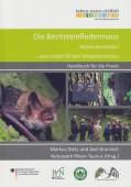 Die Bechsteinfledemaus Myotis bechsteinii – Ein Leitart für den Waldnaturschutz. Handbuch für die Praxis