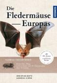 Naturführer Fledermäuse Europas – Körperbau, Flug, Lebensräume und die Sonogramme ihrer Stimmen