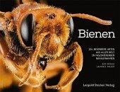 Bienen - 104 besondere Arten aus aller Welt in faszinierenden Nahaufnahmen