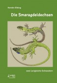 Die Smaragdeidechsen – zwei (un)gleiche Schwestern