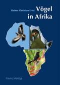 Vögel in Afrika Ein fotografischer Naturführer