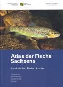 Atlas der Fische Sachsens Rundmäuler · Fische · Krebse – Geschichte · Verbreitung · Gefährdung · Schutz