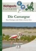 Die Camargue - Rosa Flamingos, weiße Pferde, schwarze Stiere