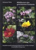 Wildblumen des griechischen Festlandes – Empfehlenswerte botanische Exkursionen auf dem Festland einschließlich Peloponnes
