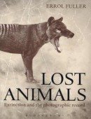 Lost Animals – Extinction and the photographic record