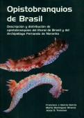 Opistobranquios de Brasil - Descriptión y distribución de opistobranquios del litoral de Brasil y del Archipielago Fernando de Noronha