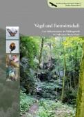 Vögel und Forstwirtschaft – Eine Dokumentation der Waldvogelwelt im Südwesten Deutschlands