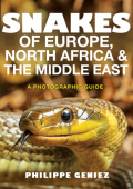 Snakes of Europe, North Africa & the Middle East – A photographic Guide