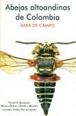 Abejas altoandinas de Colombia - Guia de Campo