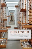 Curators – Behind the Scenes of Natural History Museums