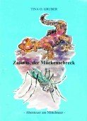 Zafinas, der Mückenschreck - Abenteuer am Mittelmeer