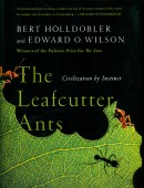 The Leafcutter Ants – Civilization by Instinct