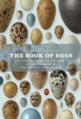 Book of Eggs — A Lifesize Guide to the Eggs of Six Hundred of the World's Bird Species