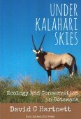 Under Kalahari Skies – Ecology and Conservation in Botswana